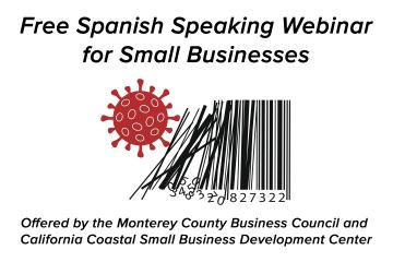 Free Spanish Speaking Webinar for Small Businesses graphic showing a coronavirus knocking down lines of a barcode