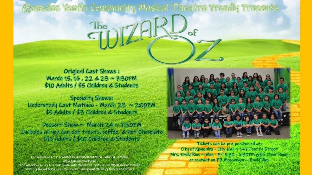 Wizard of Oz performances this March, tickets available at City Hall, GHS Choir Rm, or Emily Rios on Facebook
