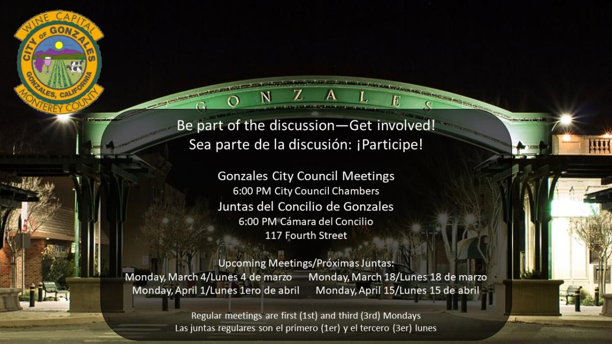 Gonzales City Council Meetings in the Council Chambers at 6pm, 1st and 3rd Mondays