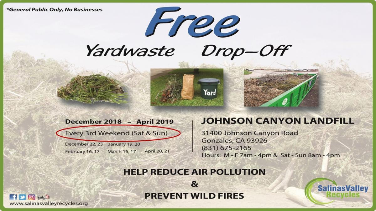 Yard Waste Drop-off every 3rd weekend, Johnson Canyon Landfill