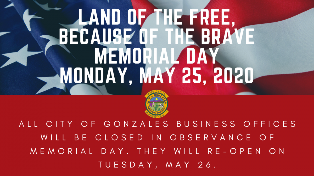 Memorial Day City Offices Closed Photos: American Flag, City of Gonzales Seal