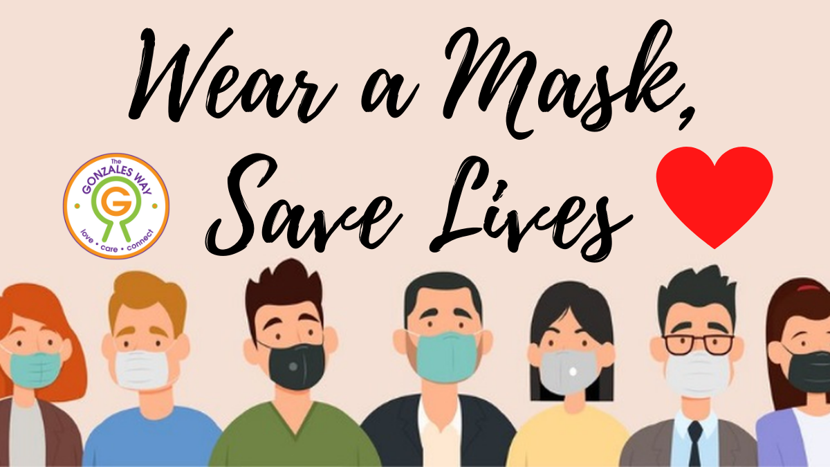 Wear A Mask Saves Lives Graphic: People wearing masks, Gonzales Way logo, Red heart